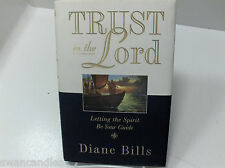 Trust in the Lord- Letting the Holy Spirit Be Your Guide- Diane Bills Mormon LDS