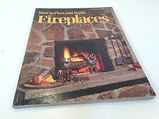 How To Plan And Build Fireplaces: A Sunset Book 1976
