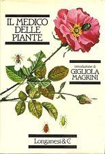 IL MEDICO DELLE PIANTE _ MAGRINI_ LONGANESI 1981_ SIEPI _ ROSETI _ GERANI _PRATI