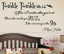 Alice In Wonderland Twinkle Little Bat Quote Wall Vinyl Decal Mad Hatter Sticker