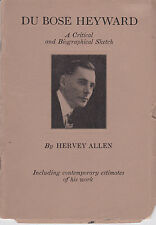 1927 1ST ED. DU BOSE HEYWARD: A Critical and Biographical Sketch by HERVEY ALLEN
