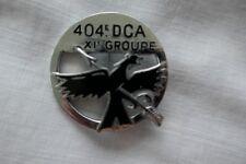 insigne militaire 404°DCA défense contre Avion XI° Groupe
