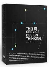 This is Service Design Thinking.. Basics - Tools - Cases by Stickdorn, Marc|Schn