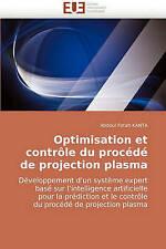 Optimisation et contrôle du procédé de projection plasma: Développement d?un sys