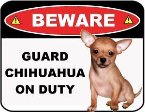"Funny Sign ""Beware - Guard Chihuahua on Duty"" Laminated Dog Sign"