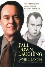 Fall down, Laughing : How Squiggy Caught Multiple Sclerosis and Didn't Tell Nobo