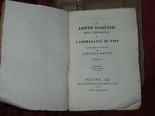 Libro Il Conte Ugolino della Gherardesca e Ghibellini Pisa Romanzo Storico 1843