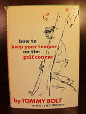 Tommy Bolt How to Keep your Temper on the Golf Course 1969 SIGNED 1st Edition