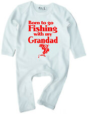 """Baby Fishing Clothes """"Born to go Fishing with My Grandad"""" Boy Girl Romper Suit"""