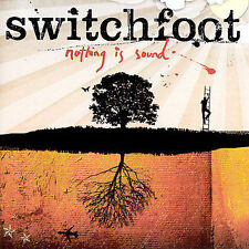 Nothing Is Sound by Switchfoot (CD, Sep-2005, Sparrow Records) BRAND NEW SEALED