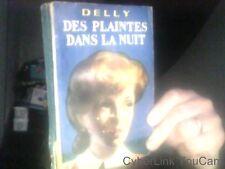 Des plaintes dans la nuit de DELLY