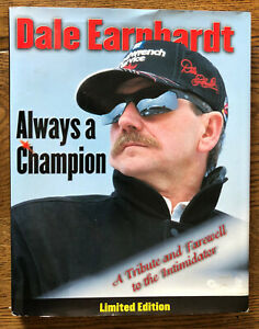 NASCAR #3 Dale Earnhardt Sr Always A Champion Hard Cover Book With Jacket Cover