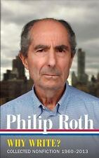 Philip Roth: Why Write? Collected Nonfiction 1960-2013 (The Library of America),