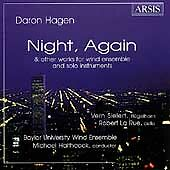 Hagen: Night, Again And Other Works For Wind Ensemble And Solo Instruments, Robe