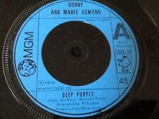 DONNY AND MARIE OSMOND . DEEP PURPLE  / TAKE ME BACK AGAIN  . 1974 POP CLASSIC