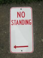 "VINTAGE RED AND WHITE ALUMINIUM ""NO STANDING"" SIGN. 450 X 250 MM"