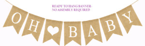 NEW Oh Baby Burlap Banner Garland Baby Shower - Use for Boy or Girl Party