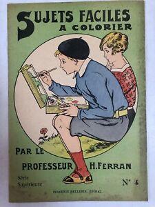 SUJETS FACILES A COLORIER - PAR LE PROFESSEUR H. FERRAN - N.4