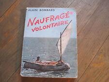 Alain BOMBARD: Naufragé volontaire. ENVOI