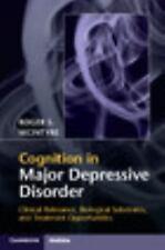Cognitive Impairment in Major Depressive Disorder : Clinical Relevance, Biolo...