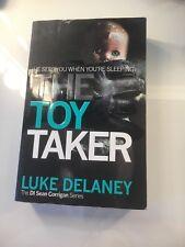 The Toy Taker (DI Sean Corrigan, Book 3) by Luke Delaney (Paperback, 2014)