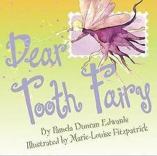 USED (GD) Dear Tooth Fairy by Pamela Duncan Edwards