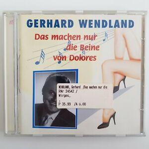 Gerhard Wendland - Das machen nur die Beine von Dolores - CD - Album