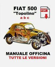 Fiat 500 Topolino A B C Istruzioni riparazioni Libro Manuale officina ORIGINALE