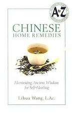 Chinese Home Remedies: Harnessing Ancient Wisdom for Self-Healing-ExLibrary