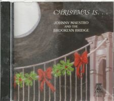 JOHNNY MAESTRO And The BROOKLYN BRIDGE - CD - Christmas Is - Brand New