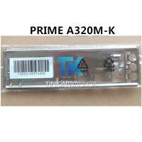 I/O SHIELD back plate BLENDE BRACKET for ASUS PRIME A320M-K