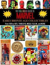 The Full-Color Guide to Marvel Early Bronze Age Collectibles:  From 1970 to 1973