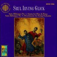 MUSIC OF SRUL IRVING GLICK NEW CD