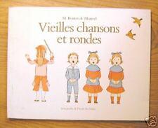VIEILLES CHANSONS ET RONDES - Ecole des Loisirs - 1980