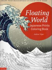 Floating World - Japanese Prints Coloring Book : Color Your Masterpiece