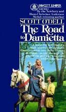 The Road to Damietta O'Dell, Scott Mass Market Paperback