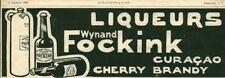 Publicité ancienne alcool liqueur Wynand Fockink 1908 issue de magazine