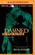 Damned in Paradise MP3 Audio CD by Max Allan Collins