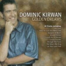 Dominic Kirwan : Golden Dreams - Kirwan, Dominic (2002) CD