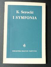 K SEROCKI I SYMFONIA Biblioteka MALYCH PARTYTUR  1955  envoi du compositeur