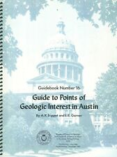 Guide to Points of Geologic Interest in Austin PB Texas  W4