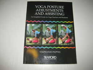 Yoga Posture Adjustments and Assisting: An Insightful Guide for Yoga Teachers...