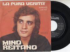 MINO REITANO disco 45 giri MADE in ITALY  La pura verita + Bocca rossa 1970 EX++