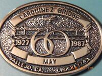 VINTAGE BRASS CARQUINE BRIDGE 1927-1987 60 YEAR VALLEJO CROCKETT BELT BUCKLE