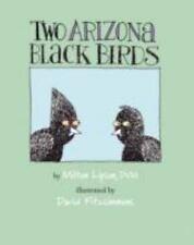 Two Arizona Black Birds, Milton Lipson, Good Book