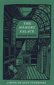 The Memory Palace: A Book of Lost Interiors by Edward Hollis (Hardback, 2013)