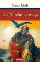 Die Nibelungensage von Gustav Schalk | Buch | Zustand sehr gut
