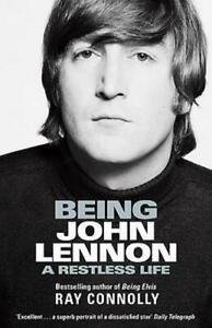Being John Lennon, Connolly, Ray, Used Excellent Book