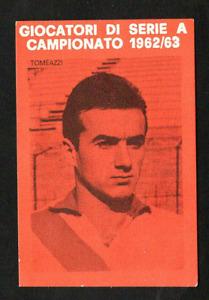 Figurina Calciatori Nuzzi 1962-63! Tomeazzi (Mantova)! Nuova da bustina!
