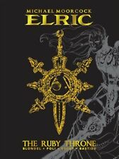 Michael Moorcock's Elric: The Ruby Throne Deluxe Edition by Blonde, Julien